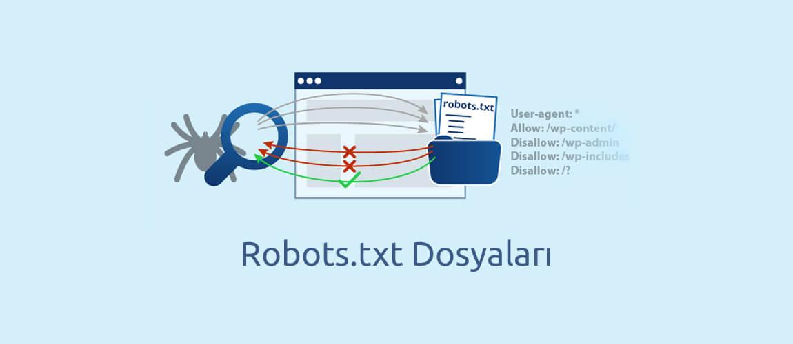 Robots.txt Dosyaları