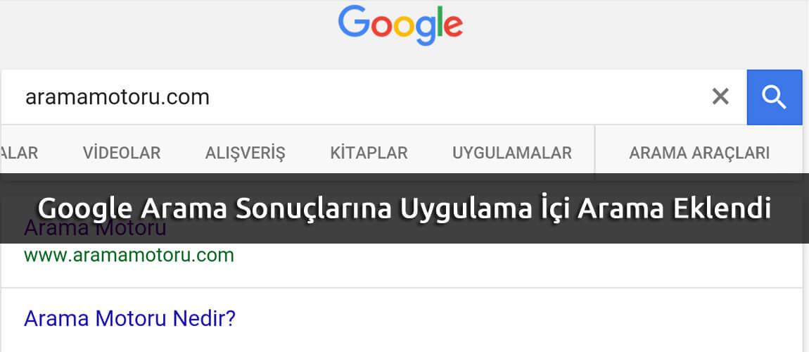 Google Arama Sonuçlarına Uygulama içi Arama Eklendi
