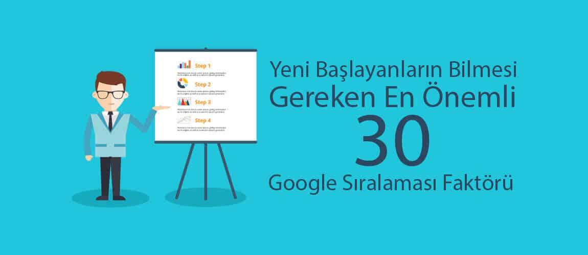 en önemli Google sıralama faktörleri listesi