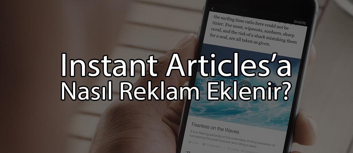 Instant Articles'a Nasıl Reklam Eklenir