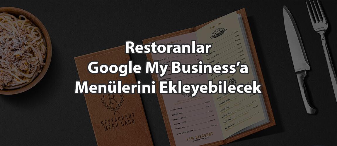 Restoranlar Google My Business'a Menülerini Ekleyebilecek