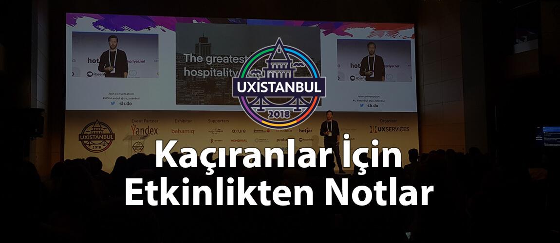 UXIstanbul'u Kaçıranlar İçin Etkinlikten Notlar