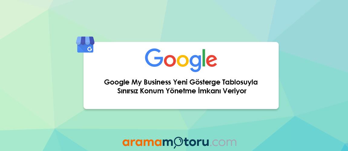 Google My Business Yeni Gönderim Türleri