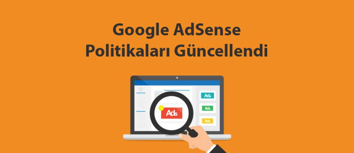 Google AdSense Politikaları Güncellendi