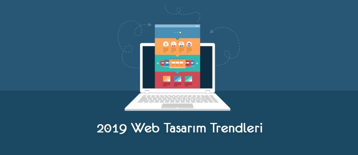 2019 Web Tasarım Trendleri