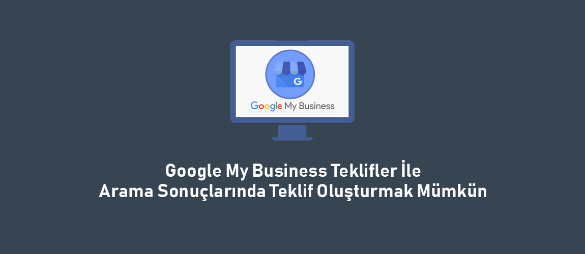 Google My Business Teklifler