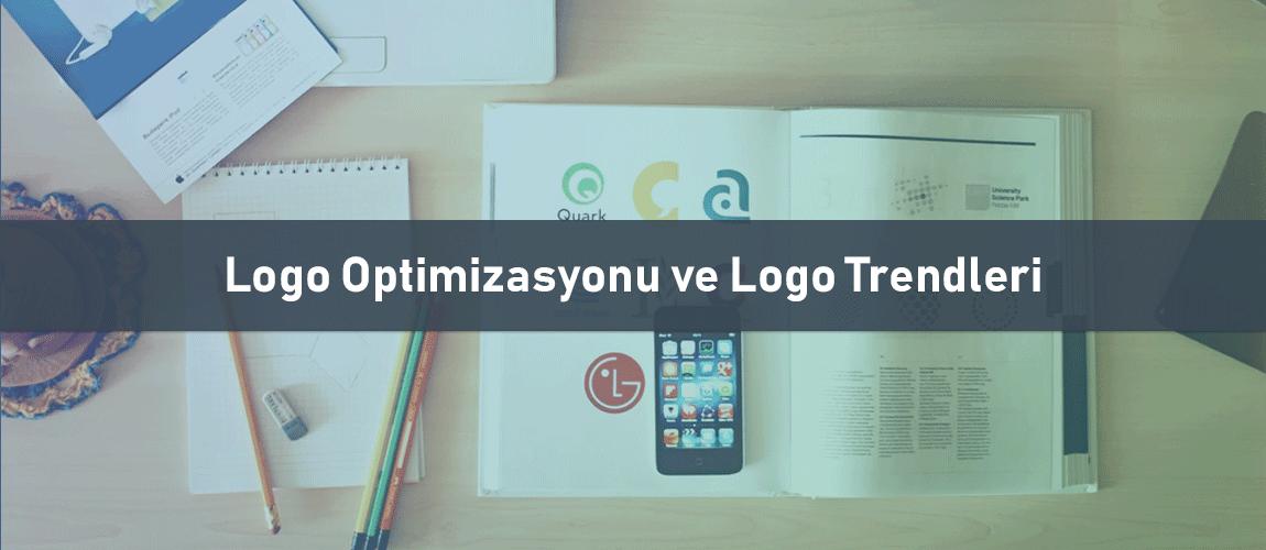 Logo Optimizasyonu ve Logo Trendleri