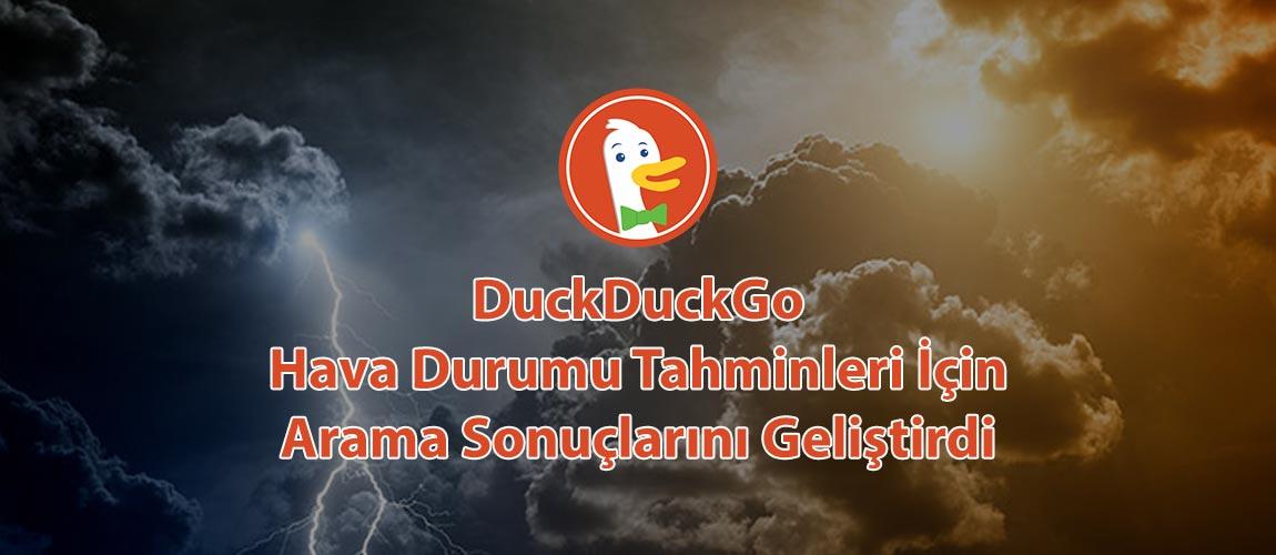 DuckDuckGo Hava Durumu Tahminleri İçin Arama Sonuçlarını Geliştirdi