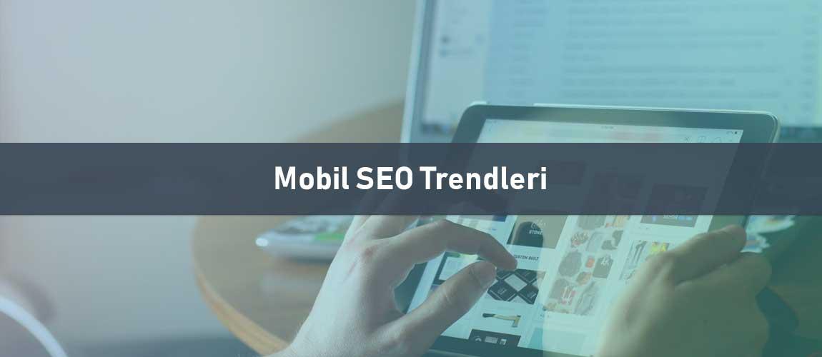 Mobil SEO Trendleri