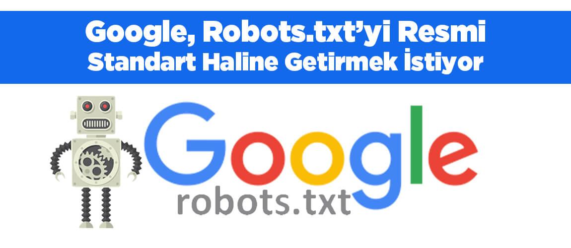 Google, Robost.txt'yi resmi standart haline getirme