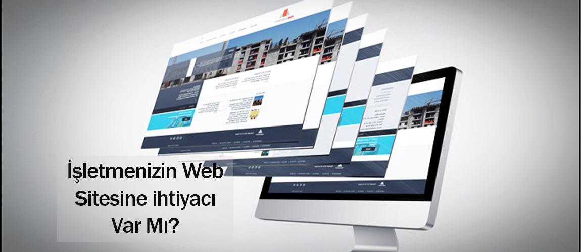 İşletmenizin bir web sitesine ihtiyacı var mı?