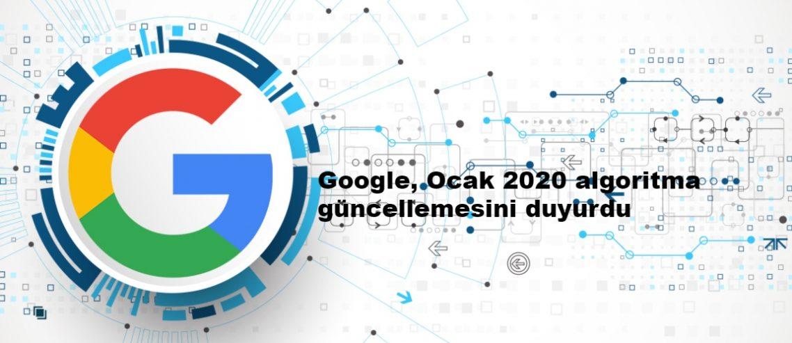 Google, Ocak 2020 algoritma güncellemesini duyurdu