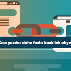 Kısa yazılar daha fazla backlink alıyor