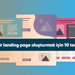 Harika bir landing page oluşturmak için 10 temel adım