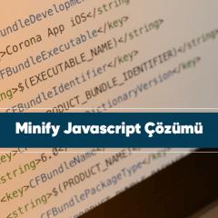 Minify JavaScript çözümü